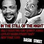 Billy Eckstine In The Still Of The Night, Billy Eckstine And Quincy Jones Live At Basin Street