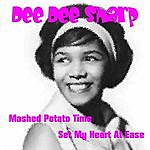 Dee Dee Sharp Mashed Potato Time