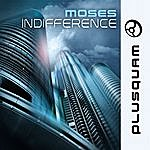 Moses Indifference - Ep