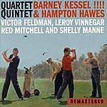 Barney Kessel Quartet Quintet (Remastered)