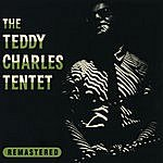 Teddy Charles The Teddy Charles Tentet (Remastered)