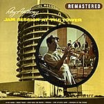 Ray Anthony Jam Session At The Tower (Remastered)