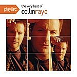 Collin Raye Playlist: The Very Best Of Collin Raye