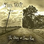 Thisway The Story Of Simon Pure