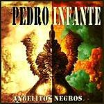 Pedro Infante Angelitos Negros