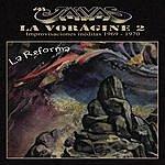 Los Jaivas La Voragine 2 - La Reforma