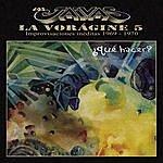 Los Jaivas La Voragine 5 - ¿que Hacer?