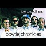 Joey Batts Bowtie Chronicles