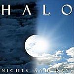 Halo Nights And Days