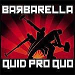 Barbarella Quid Pro Quo