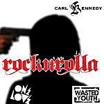 Carl Kennedy Rocknrolla Remixes