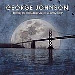 George Johnson George Johnson (Feat. The Jordanaires & The Memphis Horns)