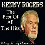 Kenny Rogers The Best Of All The Hits: 49 Magic & Unique Moments