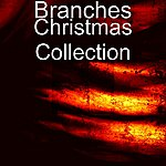 Branches Christmas Collection