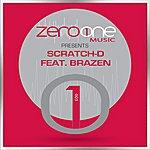 Scratch D Throwdown (Featuring Brazen)