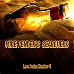 Mike Pender's Searchers Love Potion Number 9