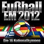 The National Anthems Em 2012 - Die 16 Nationalhymnen