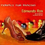 Edmundo Ros Perfect For Dancing