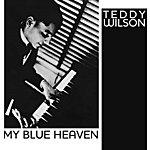 Teddy Wilson My Blue Heaven