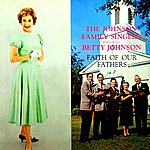 The Johnson Family Singers Faith Of Our Fathers