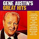 Gene Austin Gene Austin's Greatest Hits