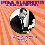 Duke Ellington & His Orchestra The Radio Transcriptions Volume 3