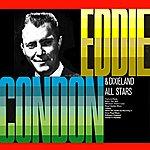 Eddie Condon Eddie Condon & Dixieland All Stars