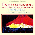 Fred Waring Most Popular Encores