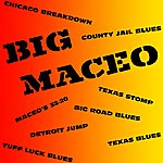 Big Maceo Merriweather Big Maceo