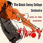 Dutch Swing College Band Jazz At The Seaport