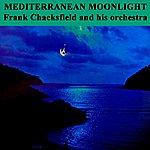 Frank Chacksfield Mediterranean Moonlight