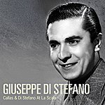 Giuseppe Di Stefano Callas & Di Stefano At La Scala