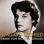 Irmgard Seefried Lieder Von Richard Strauss