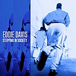 Eddie Davis Stepping In Society
