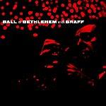 Ruby Braff Ball At Bethlehem With Braff