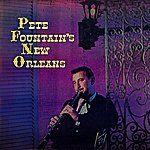 Pete Fountain Pete Fountain's New Orleans