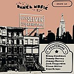 Ben Selvin & His Orchestra 1921 - 31