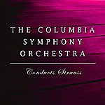 Columbia Symphony Orchestra Conducts Strauss