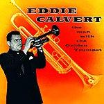 Eddie Calvert The Man Withthe Golden Trumpet