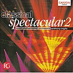 Royal Philharmonic Orchestra Classical Spectacular 2