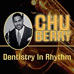 Chu Berry Dentistry In Rhythm