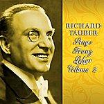Richard Tauber Sings Franz Lehar Volume 2