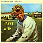 Tommy Steele Get Happy With Tommy