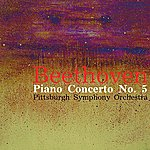 Pittsburgh Symphony Orchestra Beethoven Piano Concerto No. 5