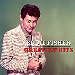 Eddie Fisher His Greatest Hits