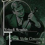 Yehudi Menuhin Great Violin Concertos (Disc IV)