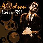 Al Jolson Live In '35!