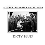 Fletcher Henderson & His Orchestra Dicty Blues
