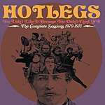 Hotlegs You Didn't Like It Because You Didn't Think Of It - The Complete Sessions 1970-1971