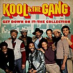 Kool & The Gang Get Down On It: The Collection